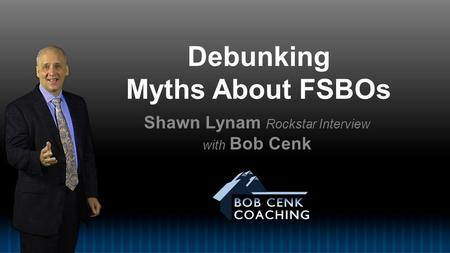 Debunking Myths About FSBOs