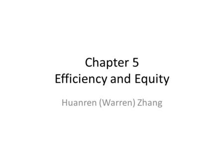 Chapter 5 Efficiency and Equity