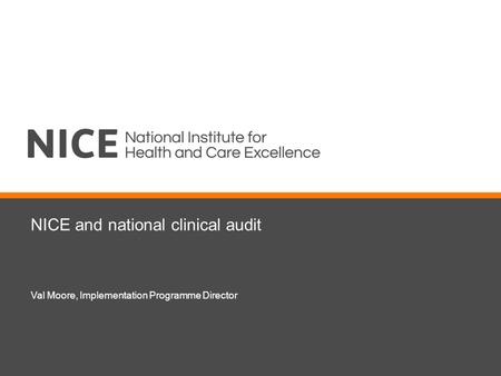 NICE and national clinical audit