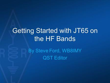 Getting Started with JT65 on the HF Bands