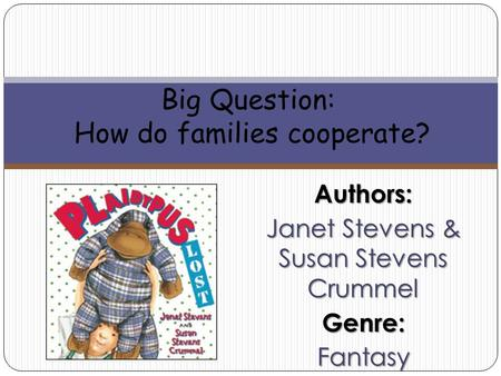 Big Question: How do families cooperate?