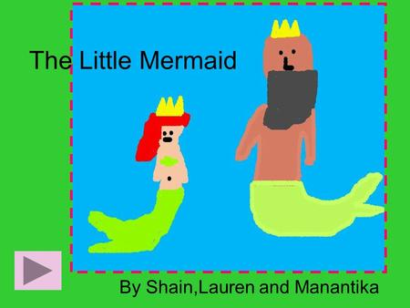 The Little Mermaid By Shain,Lauren and Manantika.