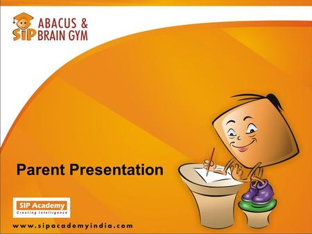 Parent Presentation. How are smart children different from other kids?