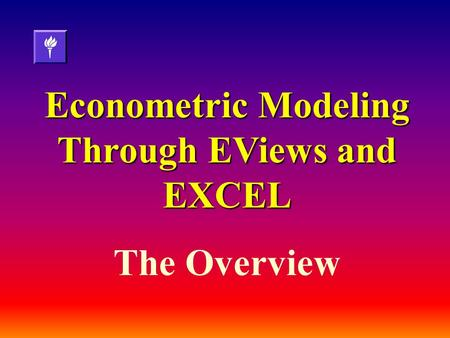 Econometric Modeling Through EViews and EXCEL