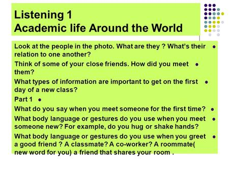 Listening 1 Academic life Around the World
