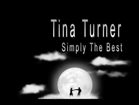 Tina Turner Simply The Best.