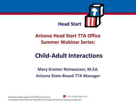 Mary Kramer Reinwasser, M.Ed. Arizona State-Based TTA Manager