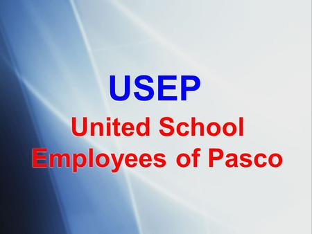 United School Employees of Pasco USEP. Child Abuse Investigations.