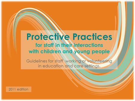 for staff in their interactions with children and young people