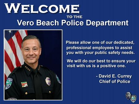 Follow us on twitter https://twitter.com/VeroBeachPD.