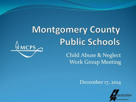 Child Abuse & Neglect Work Group Meeting December 17, 2014.
