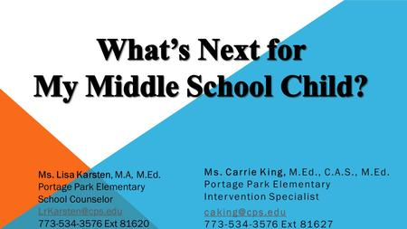 What's Next for My Middle School Child?
