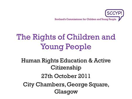 The Rights of Children and Young People
