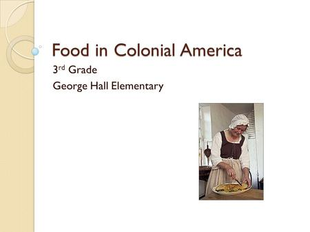 Food in Colonial America
