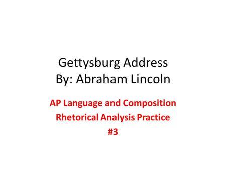 Speech Analysis: Gettysburg Address – Abraham Lincoln
