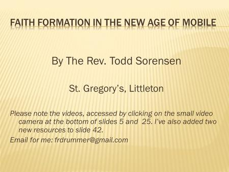 Faith Formation in the New age of Mobile