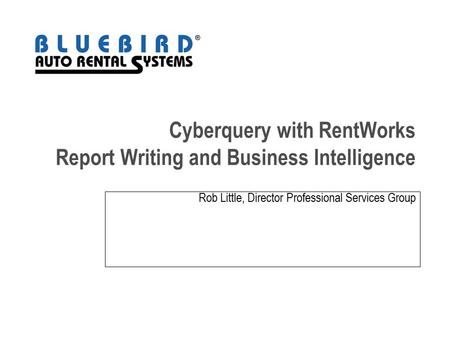 Cyberquery with RentWorks Report Writing and Business Intelligence