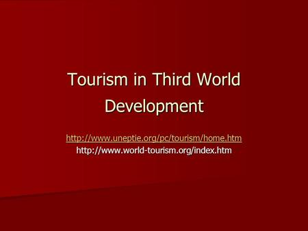 Tourism in Third World Development