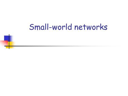Small-world networks.