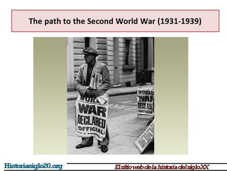 The path to the Second World War ( )