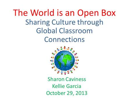 Sharing Culture through Global Classroom Connections