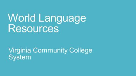 World Language Resources Virginia Community College System.