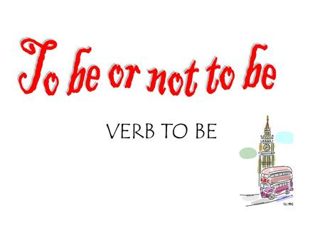VERB TO BE. FULL FORM SHORT FORM MEANING I am I´myo soy, yo estoy You are You´retú eres, tú estás He is He´sél es, él es She is She´sella es, ella está.