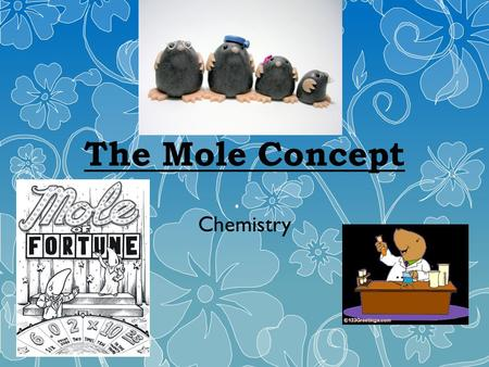 The Mole Concept Chemistry. What is a mole? The mole is a unit used to measure very small quantities – Such as atoms, particles, molecules, ions, etc.