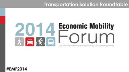 #EMF2014 Transportation Solution Roundtable. #EMF2014 Post-Presentation Discussion Period.