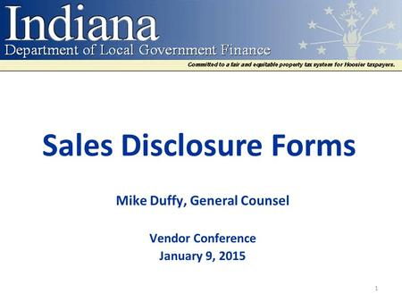 Sales Disclosure <strong>Forms</strong> Mike Duffy, General Counsel Vendor Conference January 9, 2015 1.