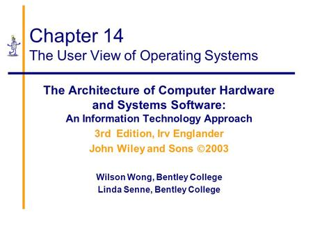 Chapter 14 The User View of Operating Systems
