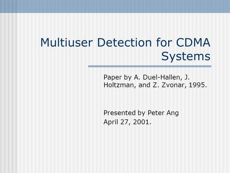 Multiuser Detection for CDMA Systems