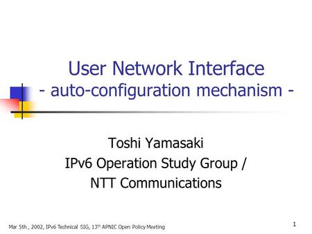 User Network Interface - auto-configuration mechanism -