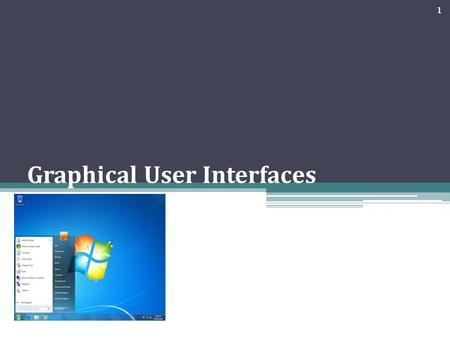 Graphical User Interfaces 1. User interface Allows a user to interact with a computer. GUI Graphical user interface allows the user to use a mouse to.