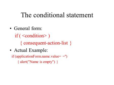 The conditional statement