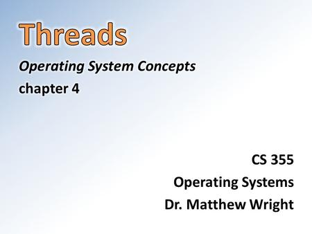 Threads Relation to processes Threads exist as subsets of processes Threads share memory and state information within a process Switching between threads.