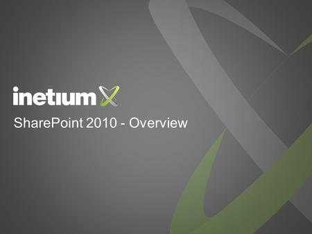 SharePoint 2010 - Overview. Quick Introduction General Overview Sites Communities Content Break Search Insights Composites Q&A Session Agenda.