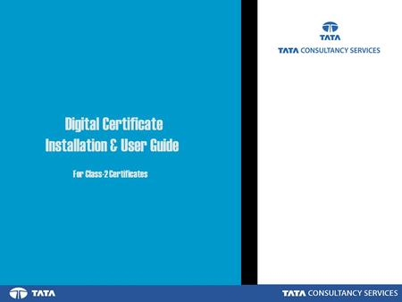 Digital Certificate Installation & User Guide For Class-2 Certificates.