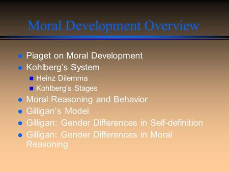 Moral Development Overview