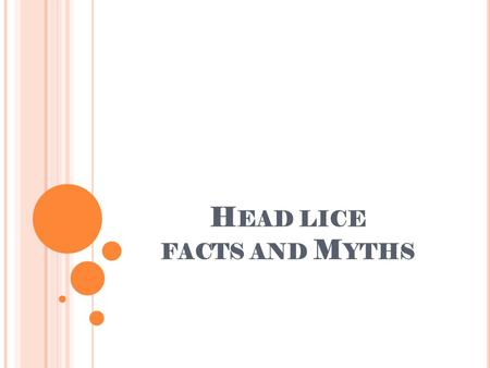 Head lice facts and Myths