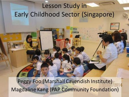 Lesson Study in Early Childhood Sector (Singapore)