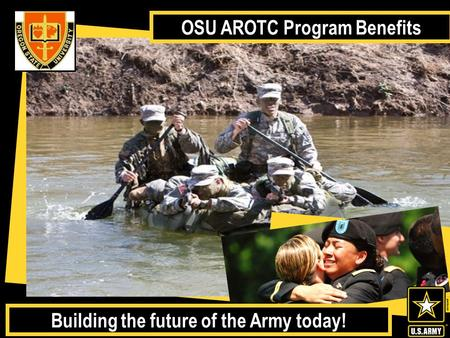 Oregon State University ROTC Incentives are based on federal programs that are subject to annual renewal and updates. *Scholarships are based on eligibility.