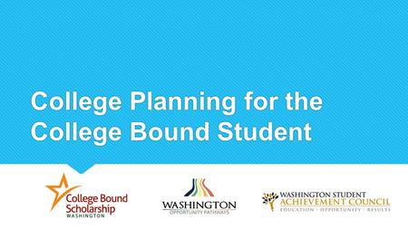 College Planning for the College Bound Student