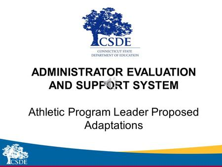 Sub-heading ADMINISTRATOR EVALUATION AND SUPPORT SYSTEM Athletic Program Leader Proposed Adaptations.