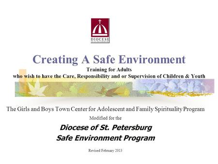Diocese of St. Petersburg <strong>Safe</strong> Environment Program