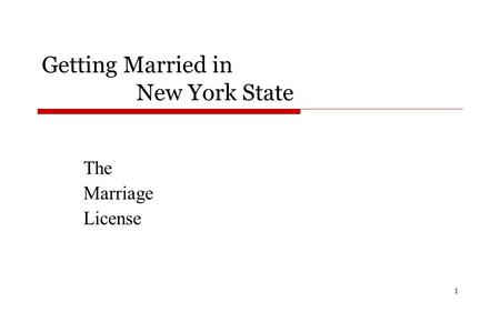 Getting Married in New York State