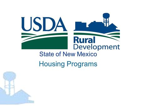 State of New Mexico Housing Programs. Section 502 Direct Loan Program - at a Glance The Section 502 Program was first authorized in the Housing Act of.