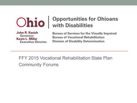 Ohio's Vocational Rehabilitation Program Opportunities for Ohioans with Disabilities' (OOD) mission is to ensure individuals with disabilities achieve.