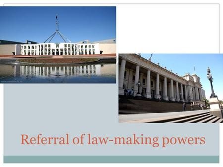 Referral of law-making powers