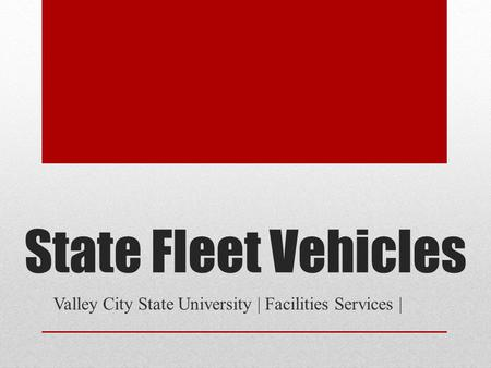 State Fleet Vehicles Valley City State University | Facilities Services |